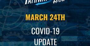 March 24th, Covid-19 Update
