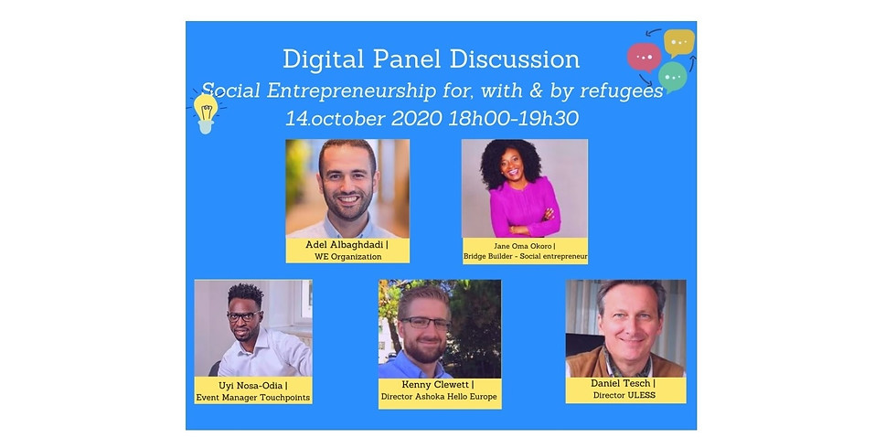 Digital Panel Discussion - Social Entrepreneurship for, with & by refugees