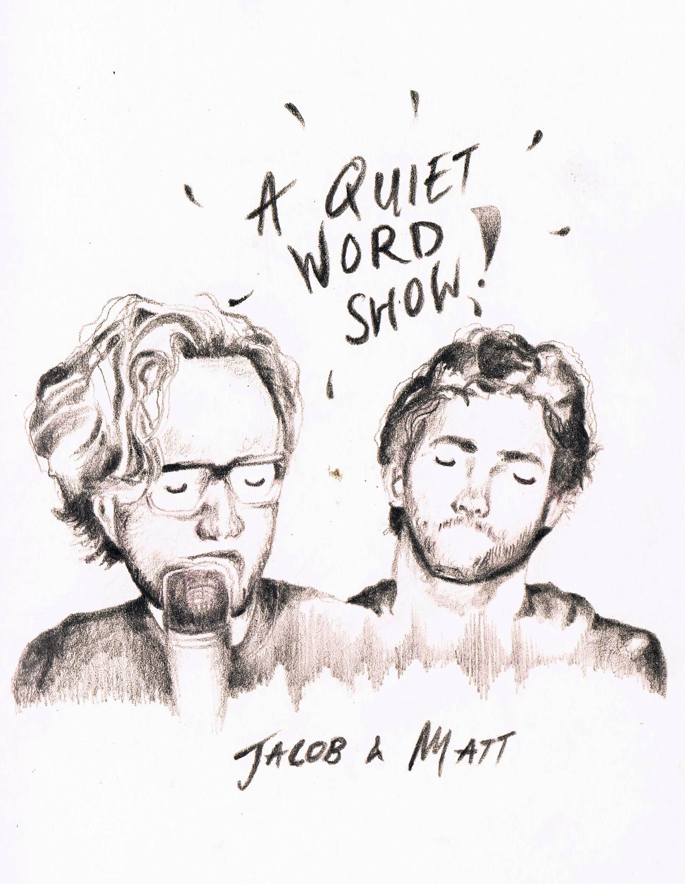 A Quiet Word Show