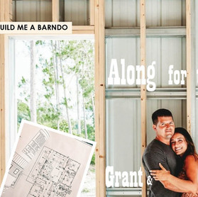 Build Me A Barndo: Channing & Grant Nichols