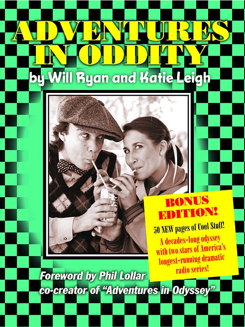 Adventures in Oddity Book Bonus Edition Autographed by Katie & Will!