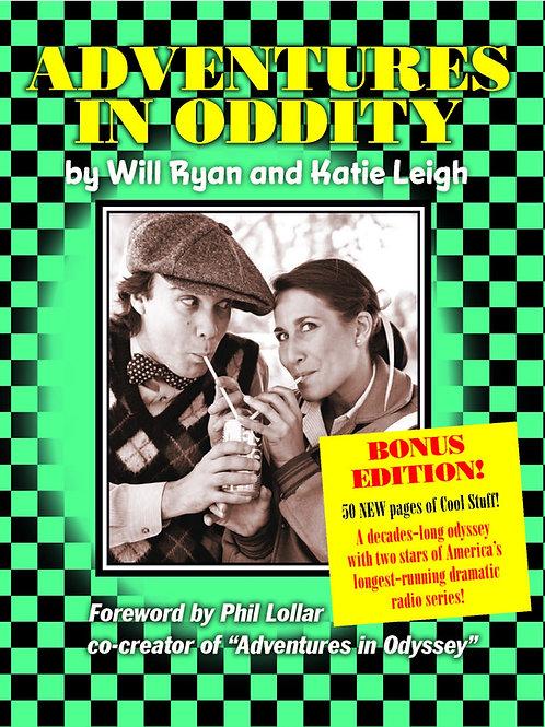 Adventures in Oddity + BONUS EDITION! [Audiobook]