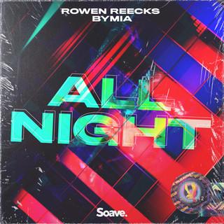 Rowen Reecks - All Night.jpg