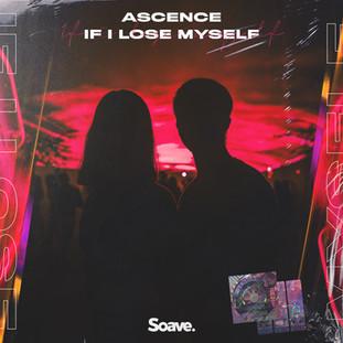 Ascence - IF I LOSE MYSELF.jpg