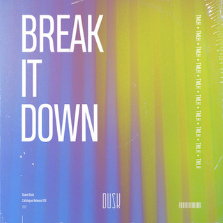 TMLH - Break It Down.jpg