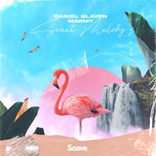 Daniel Glaven, Marmy - Sweet Melody.jpg