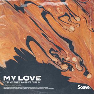 MVCA, Avi Snow, Cairo - My Love (ft. Fak