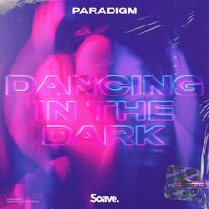 Paradigm presents debut hit follow up Dancing In The Dark