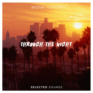 wiena sondrey through the night selected tunes