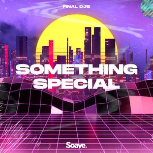 Final DJs - Something Special (1).jpg