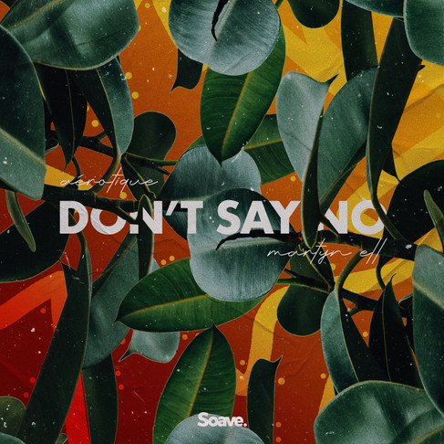 Aérotique continues piano house streak with Don't Say No