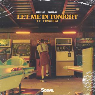 OHILO - Let Me In Tonight.jpg