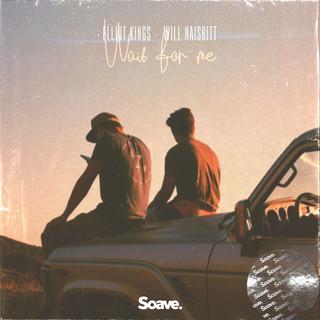 Elliot Kings - Wait For Me.jpg
