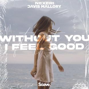 Nexeri, Davis Mallory - Without You I Fe