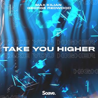 Max Kilian - Take You Higher.jpg