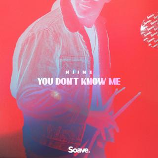 NIINE - You Don't Know Me.jpg