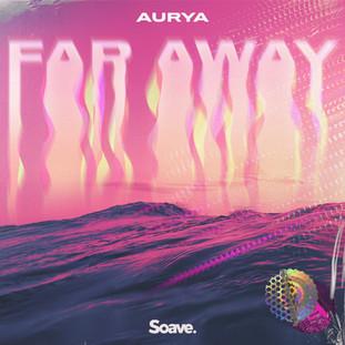 Aurya - Far Away.jpg