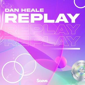 Dan Heale - Replay