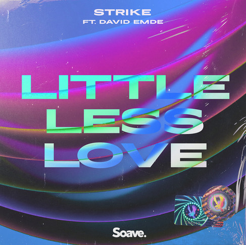 STRIKE shows powerful Soave debut called Little Less Love