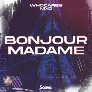WHOCARES - Bonjour Madame.jpg