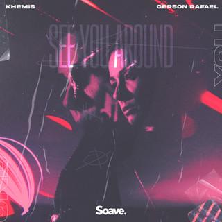 KHEMIS - See You Around (ft. Gerson Rafael).jpg