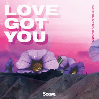 Kartal Ufuk Olkan - Love Got You.jpg