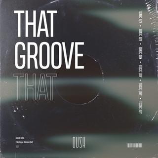 Toxic Joy - That Groove.jpg