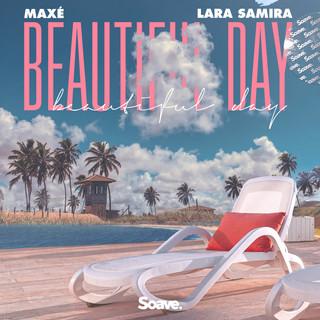 Maxé - Beautiful Day (ft. Lara Samira).j