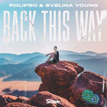 Rolipso & Evelina Young - Back This Way