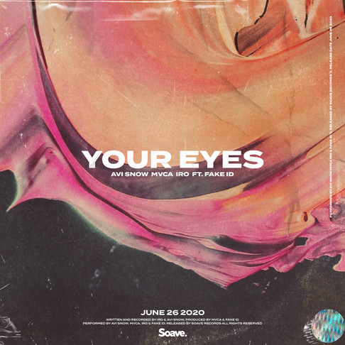 IRO, Avi Snow, MVCA and Fake ID spread magic in Your Eyes
