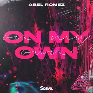 Abel Romez - On My Own.jpg