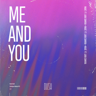 Maxé - Me And You (ft. Lara Samira).jpg