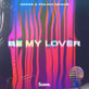 GESES and Polina Grace deliver deep house remake of Be My Lover