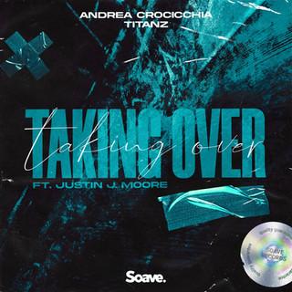 Andrea Crocicchia & Titanz - Taking Over.jpg