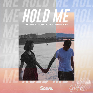 Johny Luv, DJ Phellix - Hold Me.jpg