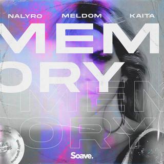 NALYRO, Meldom & Kaita - Memory .jpg