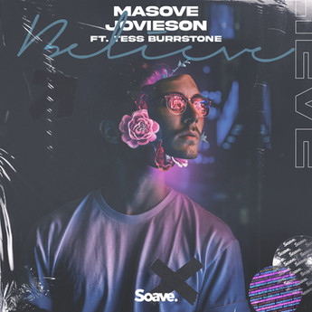 Masove, Jovieson & Tess Burrstone - Believe