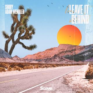 Shoby, Adam Wendler - Leave It Behind.jpg