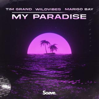 Tim Grand, WildVibes - My Paradise (ft. Marigo Bay).jpg