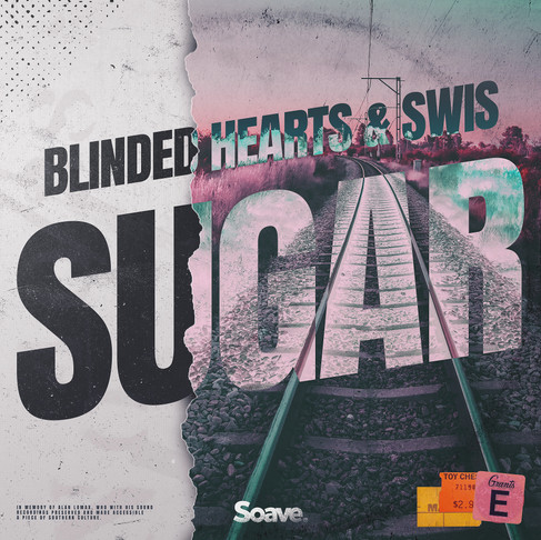 Blinded Hearts and SWIS bring us some Sugar