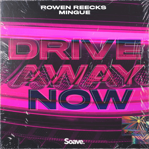 Drive Away Now with Rowen Reecks's Soave debut featuring Mingue