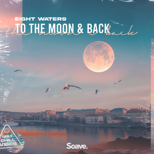 Eight Waters - To The Moon & Back.jpg