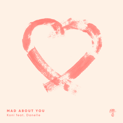 Koni ft. Danelle - Mad About You