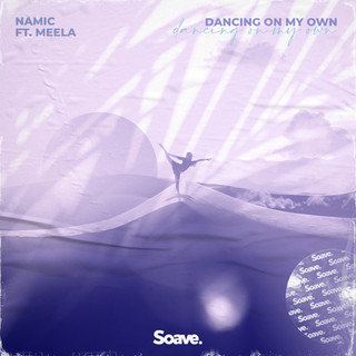 Namic - Dancing On My Own (ft. Haley Maze).jpg