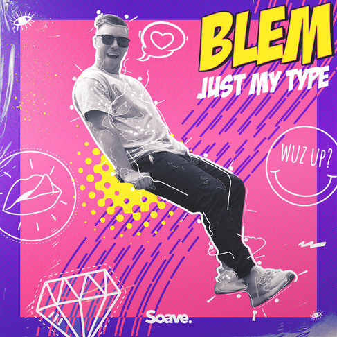 BLEM surprises with dance pop single Just My Type