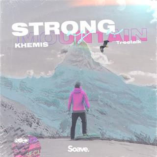 KHEMIS - Strong As A Mountain.jpg