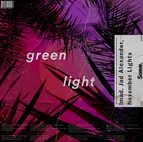 Imad and November Lights team up again for 'Green Light'