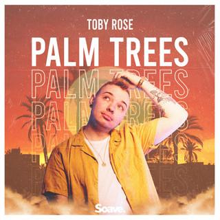 Toby Rose - Palm Trees.jpg