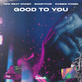 New Beat Order, Engstrom and Robbie Rosen's new single is Good To You