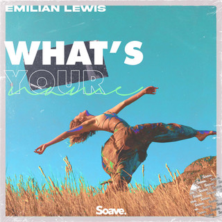 Emilian Lewis - What's Your Name.jpg